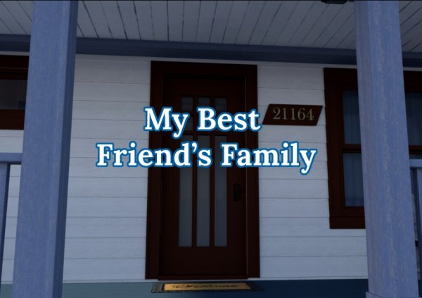 Iceridlahgames - My Best Friend's Family [Version 1.01 ] (2017) (Eng) Update