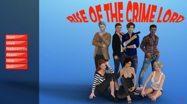 Rise of the Crime Lord - Version 0.1