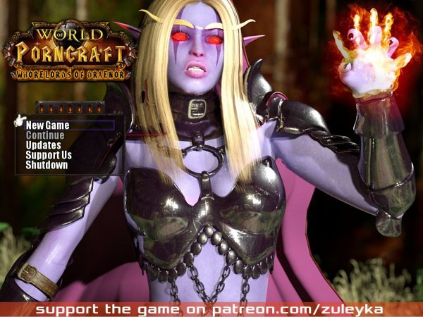 Zuleyka - The World of Porncraft: Whorelords of Draenor [Version 2.4.6 VIP] (2017) (Eng) Update