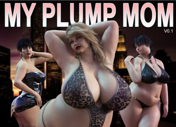 Chaixasgames - My Plump Mom [v.0.1 Bugfixed] (2018) (Eng)