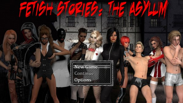 Fetish Stories: The Asylum  Final  - Update
