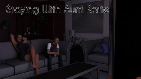 Staying With Aunt Katie - Version 0.15 by Sid Valentine