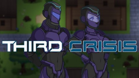 Third Crisis - Version 0.9.1 by AnduoGames