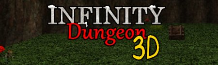 Infinity Dungeon 3D Version 0.1.5b Alpha by ZachyTemp