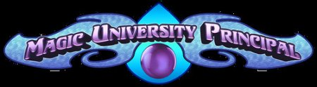 Magic University Principal Version 0.3 by Pokkaloh