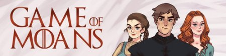 Game of Moans: The Whores of Winter Version 0.1.1 by Godswood Studios
