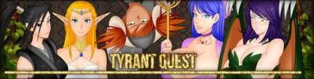 Tyrant Quest Chapter 2 Part 1 by Mifey