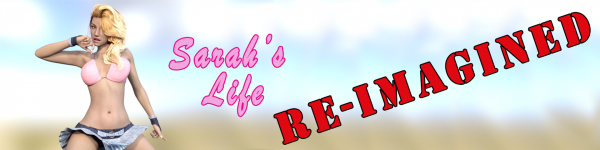 Sarah's Life: Re-Imagined  Version 1.0