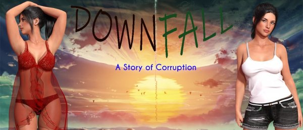 Downfall: A Story Of Corruption  Version 0.03 Update