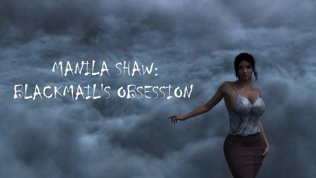 Abaddon - Manila Shaw: Blackmail's Obsession [Ver. 0.24]